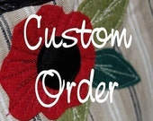 CUSTOM ORDER - Chrissy K.
