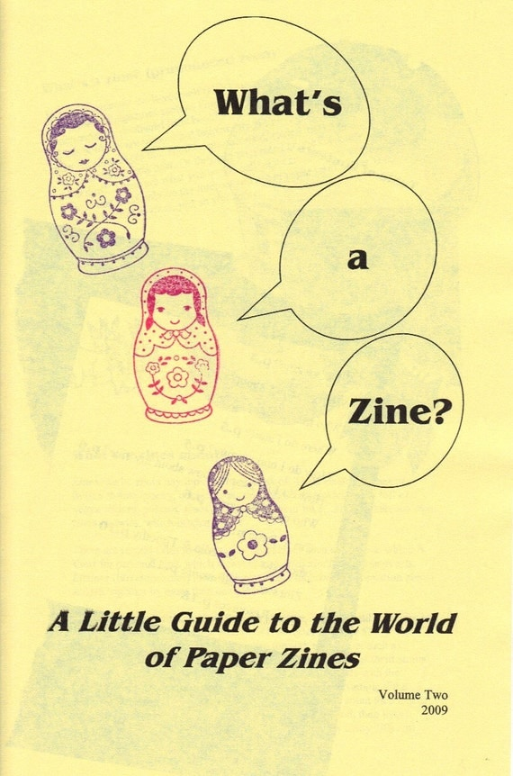 What's A Zine (a little guide to paper zines) vol.two
