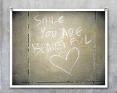 Graffiti Art Print - Smile You are Beautiful - Valentine Love Wall Romantic 10x8 20x16 20x30 print poster photography urban handwritten