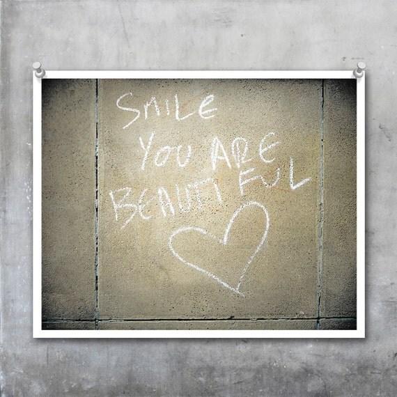 Graffiti Art Print - Smile You are Beautiful - Valentine Love Wall Romantic 10x8 20x16 20x30 print poster photography urban handwritten