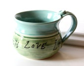 Live, Love and Laugh Pottery Mug // Ready to Ship 15 oz Ceramic Stoneware