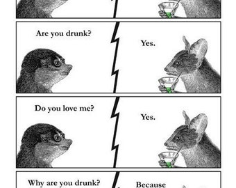 Are You Drunk - 8 x 10 Art Print