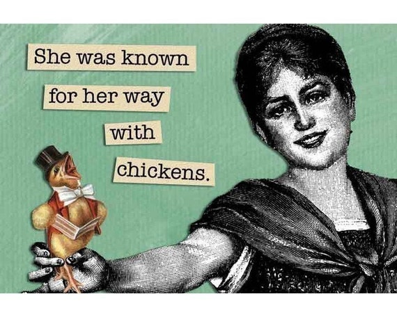 A Way With Chickens - Magnet - Humor - Gift - Stocking Stuffer