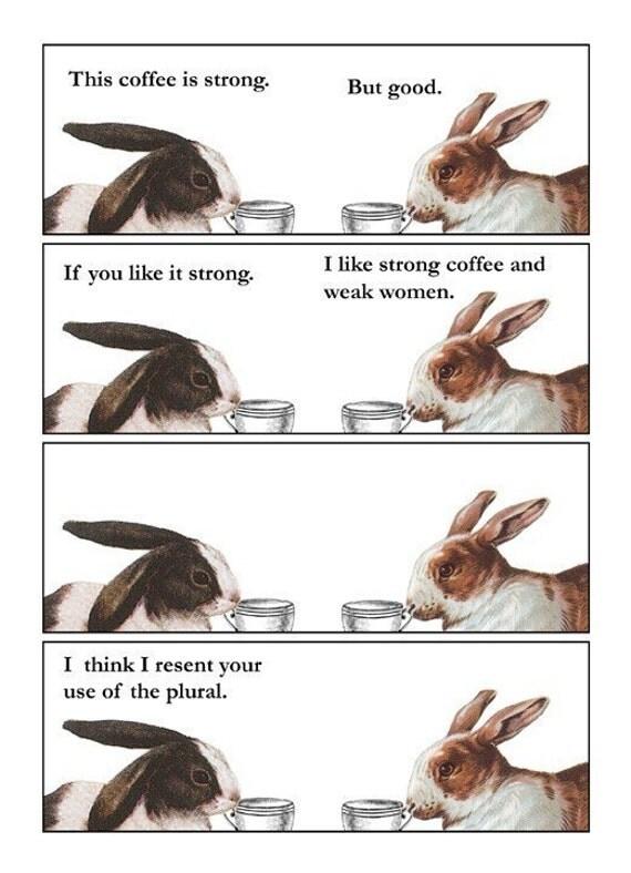 Mmmmmmm....Strong Coffee - Blank Card
