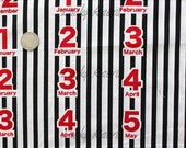 SALE Months, Numbers, Days of the Week, Black and White Stripe Japanese Fabric  - Half Yard