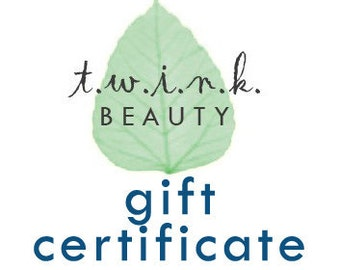 gift certificate for t.w.i.n.k. beauty products, 10 dollars