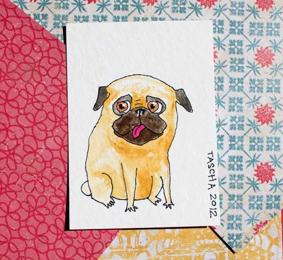 ORIGINAL aceo watercolor painting PUG dog with tongue out one of a kind art by tascha