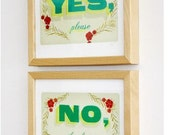 Yes please and No thank you Print Set - typographic wall art - inspirational motto