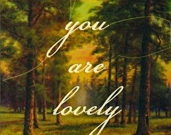 You Are Lovely - Small print
