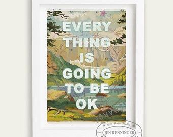 Everything is going to be ok -  wall art - typography print - paint by number with words - quotes