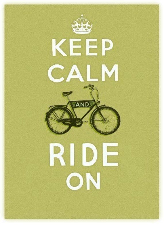 Keep Calm and Ride On print