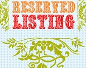 Reserved Listing for Darla