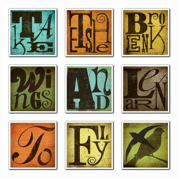 TAKE THESE BROKEN WINGS AND LEARN TO FLY----9 PRINT SET (unframed)