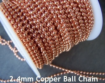 Solid Copper Ball Chain - 2.4mm - 5 FEET