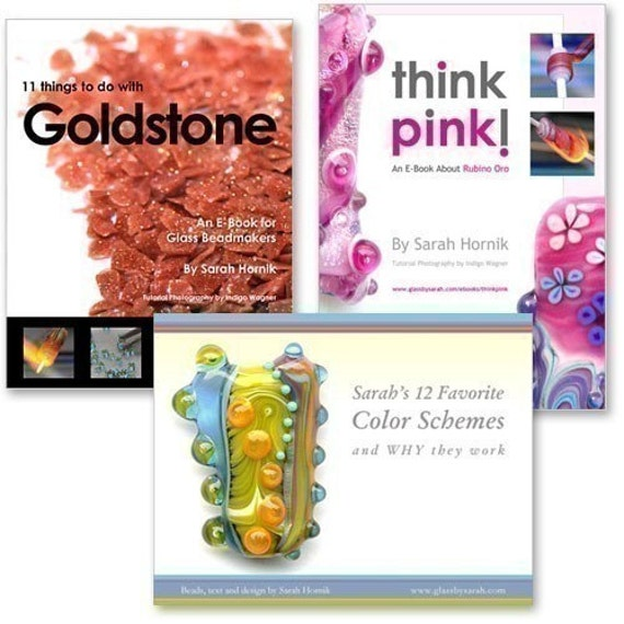THE FIRST THREE - 3 E-books / Lampwork Tutorials - Think Pink, Favorite Color Schemes and Goldstone for a Special Sale Price