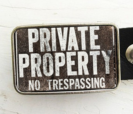 Private Property Belt Buckle, Urban Industrial, Father's Day, gift under 30