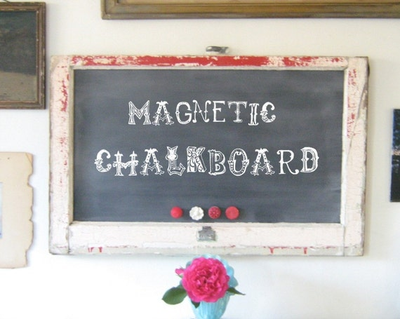 Recycled Vintage Window turned Magnetic Chalkboard Farm Style