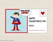 Superhero Valentine -  printable Valentines - DIY Instant download file