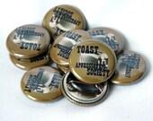 toast appreciation society member button