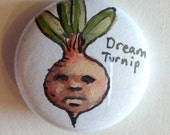 "Set of 3 Unique 1"" Buttons, with Handdrawn Dream Turnip"