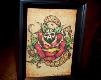 Love is Dead Traditional Tattoo Style Art Print 5x7 By Agorables Old School Skull and Rose