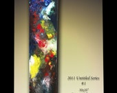 2011 Untitled Series 1 abstract original painting