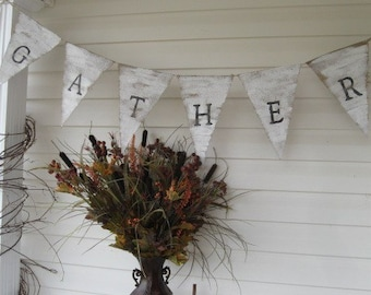 GATHER hand painted Burlap Banner Pennant Bunting