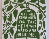 This Bell Will Ring When You Take Me in Your Arms and Hold Me Green