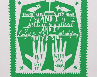 I Made it With My Hands Screen Print Green