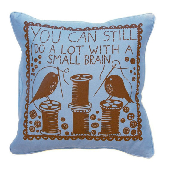 You Can Still Do A Lot With A Small Brain Cushion Cover (Blue/Brown)