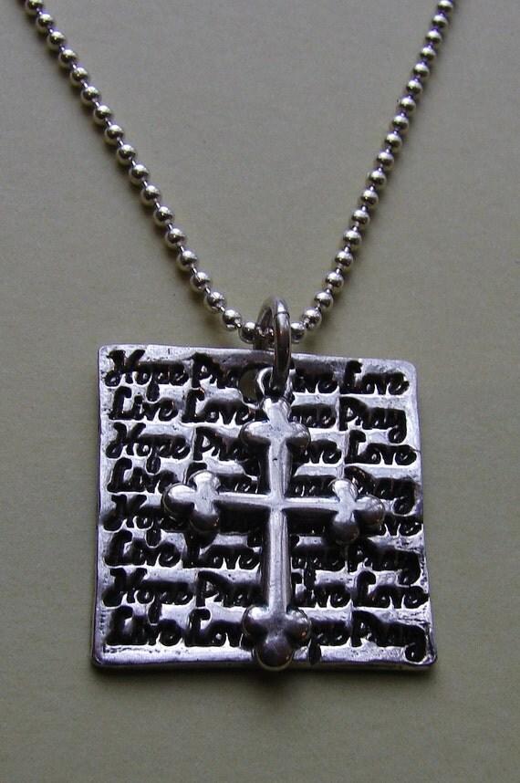 Live,Love,Hope,Pray necklace