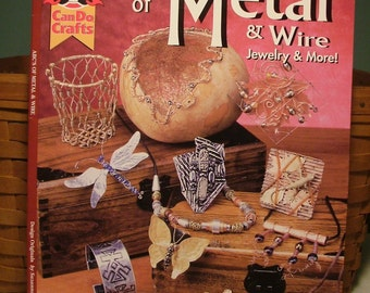 ABC's of Metal and Wire Jewelry and More
