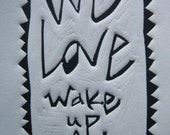 We Love Wake Up Club.