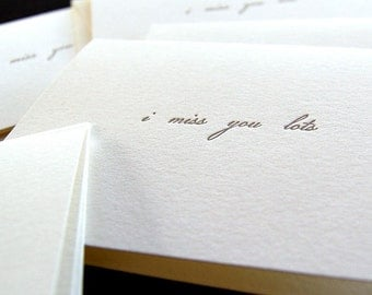 I miss you lots, letterpress card