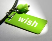 I Will Do What Ever You Wish on Shiny Green  Metal ...ID Tag Necklace