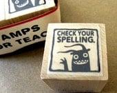 Check Your Spelling - Monster rubber stamp for teachers
