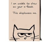 RESERVED FOR KIRSTY - Kindle Keeper - Nook, E-Reader Case - Angry Cat