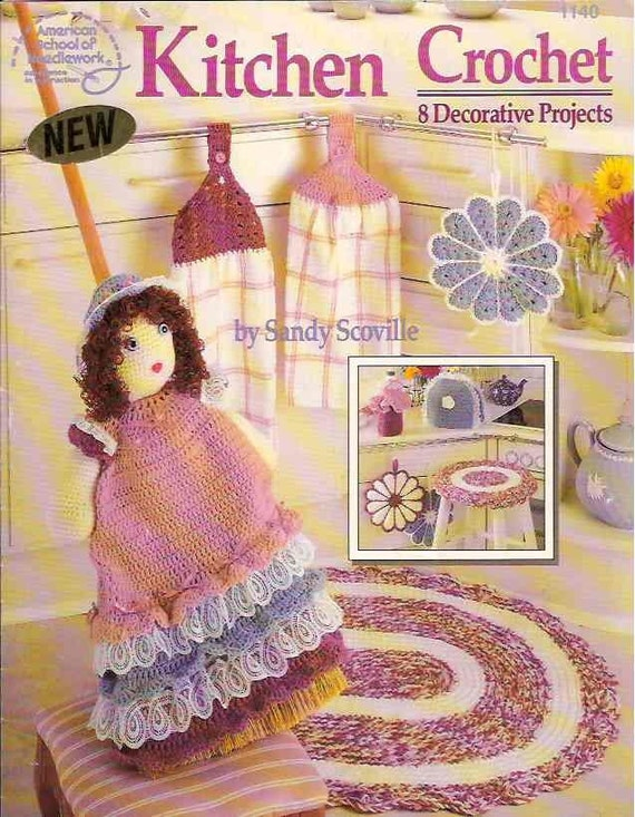 Crochet Patterns And Projects Book : KITCHEN CROCHET PATTERN BOOK - 8 PROJECTS by SANDY SCOVILLE - OOP ...