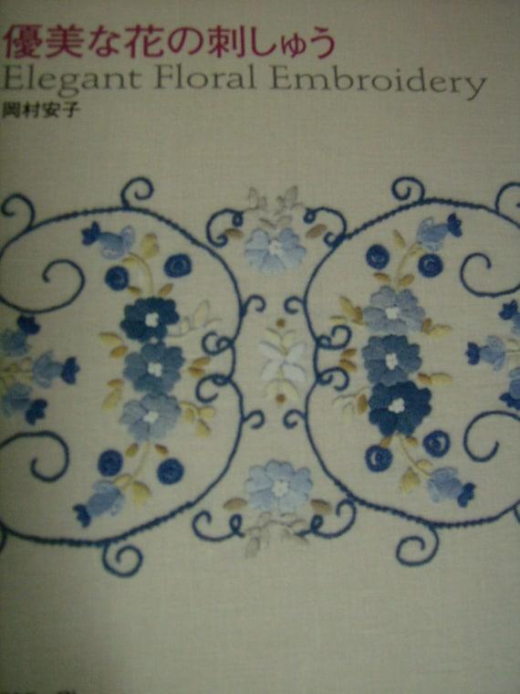 Brand new Japanese craft magazine Elegant Floral Embroidery