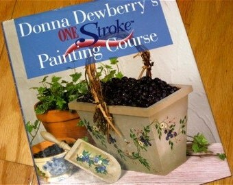 Donna Dewberry One Stroke Painting Course Book out of print