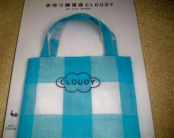 Japanese Craft Book Cloudy Zakka and Bags Sewing and Crochet