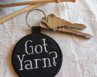 Embroidered Key Chain,  Personalized Key Fob, Got Yarn