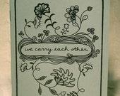 "Poetry Zine ""We Carry Each Other"" // Illustration zine / Love zine / art zine / marriage / anniversary / Valentines Day / friendship / birds"