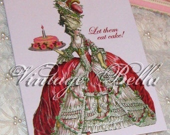 4 Marie Antoinette Let Them Eat Cake  Birthday Card BLANK INSIDE, professionally printed Note Cards by Vintage Bella