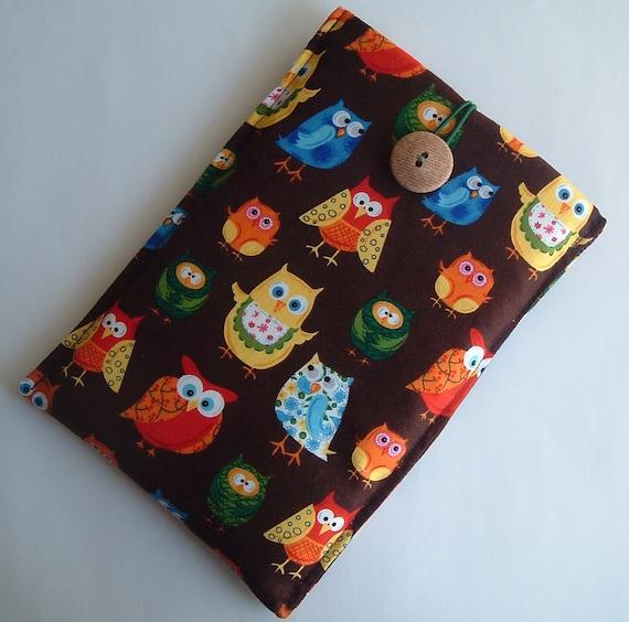 Kindle 3, Nexus 7 or Kindle Fire Ereader Sleeve,  Pretty  Owl Fabric, Unique Flexible and Rigid Design