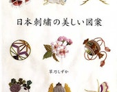 Beautiful Traditional Japanese Embroidery - Japanese Craft Book