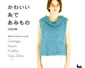 Cute Crochet & Knit Clothes and Goods - Japanese Book