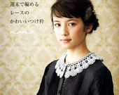Crochet Lace Collars and Tippets - japanese craft book