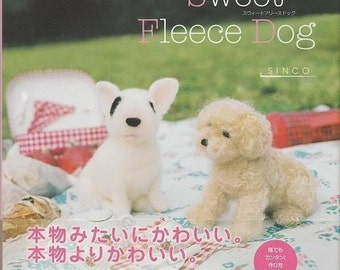 Out of Print/ SWEET FLEECE DOG - Japanese Felt Craft Book