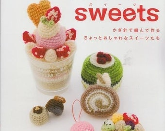 AMIGURUMI SWEETS - Japanese Craft Book